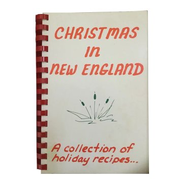 Christmas in New England Cookbook - A Collection of Holiday Recipes