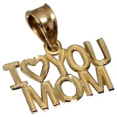 14k -Minimalist I Love You Mom Pendant Charm - Holiday Gift in Yellow Gold