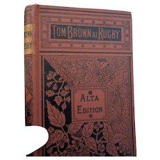 Circa 1890 Tom Browns School days by Thomas Hughes childrens book