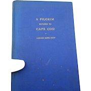1946 edition A Pilgrim Returns to cape cod br E R Snow