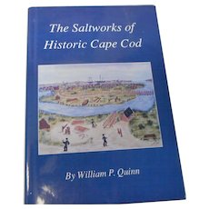 1993 edition of the salt Works of Historic Cape Cod with dust jacket by william P Owen many illustrations