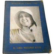 1941 edition of Romantic Cape Cod  by James Mcue many photos