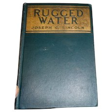 1924 edition hard cover Rugged Water by Joseph Lincoln of Cape Cod Ma made into a movie