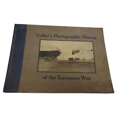 1915 edition of Colliers Photographic History of the eropean war many photographs
