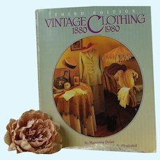 Vintage Clothing, 1880-1980, Third Edition, Signed by Maryanne Dolan