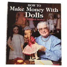 How To Make Money with Dolls by Mildred Seeley