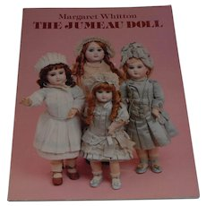 The Jumeau Doll Book by Margaret Whitton