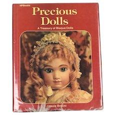 ~~Scarce Book~~Precious Dolls, A Treasury of Bisque Dolls by Ursula Brecht