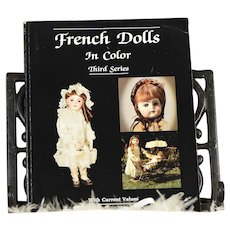 ~~SCARCE BOOK~~French Dolls in Color, Third Series by Patricia R. Smith
