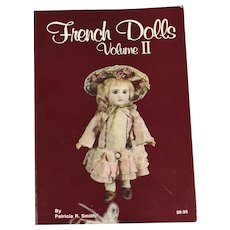 French Dolls, Volume II, SCARCE Book, by Patricia R. Smith