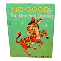 No-Good The Dancing Donkey Junior Elf Children's Picture Book