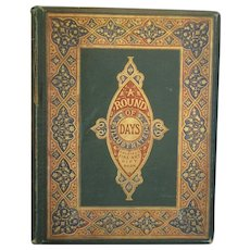 Victorian 'A Round of Days Illustrated' Book c1867.