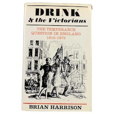Drink And The Victorians By Brian Harrison Vintage Book 1971