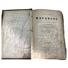 Voice From Waterloo A History Of The Battle By Sergeant Major Edward Cotton Victorian Antique c1854