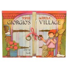 Georgio's Village A Pop-Up Book by Tomie dePaola Published by G.P. Putnam's Sons New York 1982