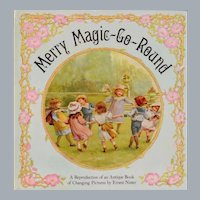 Merry Magic-Go Round A Book of Changing Pictures 1983 – Original by Ernest Nister
