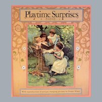 Playtime Surprises A book of Changing Pictures 1985 Original by Ernest Nister