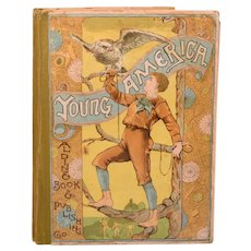 Young America Stories and Pictures for Young People First Edition 1887