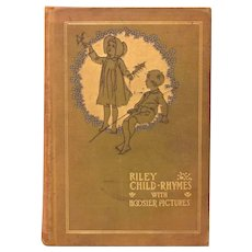 Riley Child – Rhymes with Hoosier Pictures by James Whitcomb Riley 1898