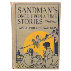 Sandman's Once-Upon-A-Time Stories by Abbie Walker First Edition 1925