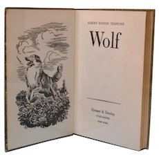 Wolf by Albert Payson Terhune Published by George H. Doran Company 1st Edition 1925