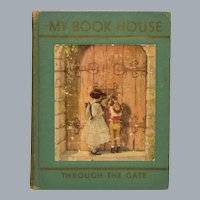 My Book House Through the Gate Edited by Olive Beaupre Miller 1937