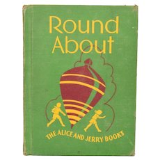 Round About The Alice and Jerry Books by Mabel O'Donnell and Alice Carey 1941