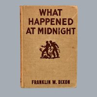 Hardy Boys Mystery Stories #10 What Happened At Midnight by Franklin W. Dixon Grosset & Dunlap 1931