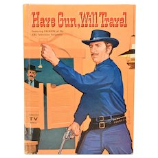 Have Gun, Will Travel by Barlow Meyers Illustrated by Nicholas S. Firfires Whitman 1959