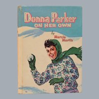 Donna Parker On Her Own by Marcia Martin Whitman Classics 1957