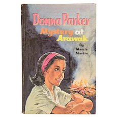 Donna Parker Mystery at Arawak by Marcia Martin Whitman Classics 1962
