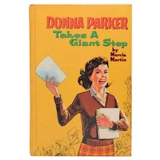 Donna Parker Takes A Giant Step by Marcia Martin Whitman Classics 1964