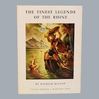 The Finest Legends of the Rhine by Wilhelm Ruland