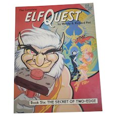Elf Quest by Wendy & Richard Pini Book Six:  The Secret of Two-Edge