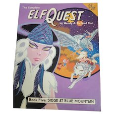 Elf Quest by Wendy & Richard Pini Book Five:  Seige at Blue Mountain