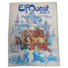 ElfQuest Book 4 by Wendy & Richard Pini