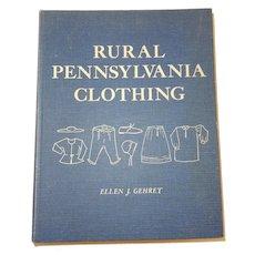 Rural Pennsylvania Clothing by Ellen J. Gehret 1976 Hardbound