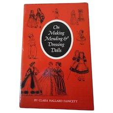 On Making Mending & Dressing Dolls--OOP Book by Clara Hallard Fawcett