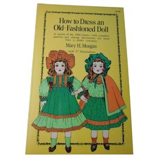 How to Dress an Old Fashioned Doll--OOP Book