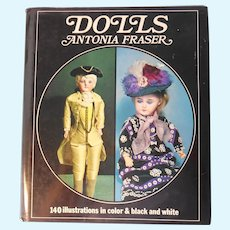 """Dolls"" by Antonia Fraser--Great Reference for English Wax Dolls--1973 printing"