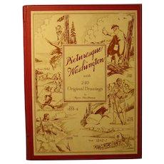 "Book ""Picturesque Washington"", 1945, Signed by Byron MacPherson - Author, Illust."