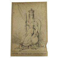English Political Cartoon 1832 'Under A Petticoat Government'