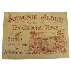 Scenes and Customs in S.A. Native Life - Postcard Folder Circa 1910