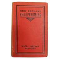 New Zealand Sheep Farming - J.R. Macdonald -Pastoral Publishing Co.  - RARE 1915 First Edition