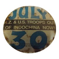 """1972 Protest Badge """"NZ & US Troops Out of Indochina NOW"""""""