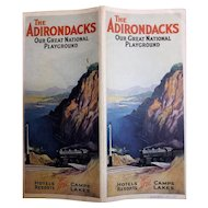 The Adirondacks - 'Our Great Natural Playground' Tourist Brochure Circa 1920