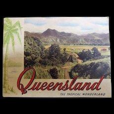 """Queensland The Tropical Wonderland"" Tourist Brochure Circa 1930"