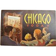 Chicago Today......Tourist Brochure Circa 1940