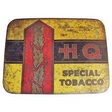 H Q Special Tobacco Tin By Dominion Tobacco Co