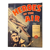 """Heroes Of The Air"" - 1940 World War Two Patriotic Sheet Music"